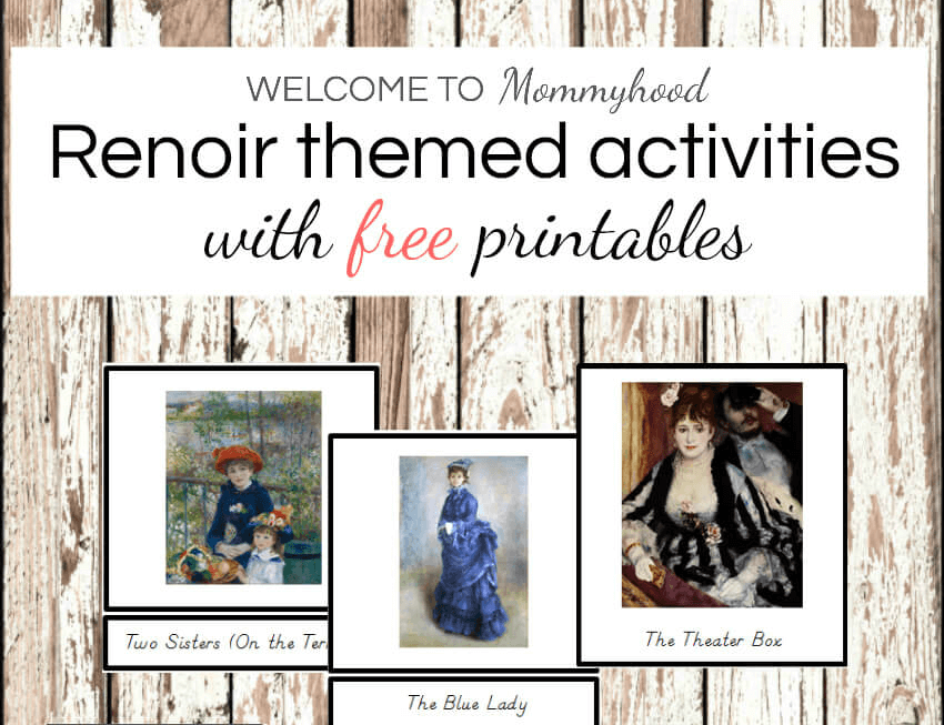 art projects for kids montessori renoir printables and