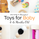 Montessori Toys for Babies: 4-6 Months Old